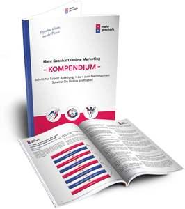 Mehr Geschäft Online Marketing Kompendium